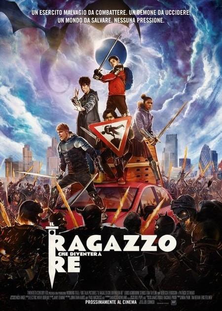 IL RAGAZZO CHE DIVENTERA' RE (THE KID WHO WOULD BE KING)