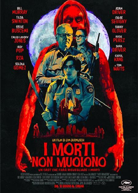 I MORTI NON MUOIONO (THE DEAD DON'T DIE)