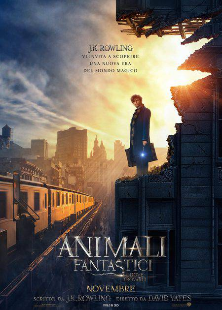 ANIMALI FANTASTICI E DOVE TROVARLI (FANTASTIC BEASTS AND WHERE TO FIND THEM)