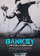 BANKSY - L'ARTE DELLA RIBELLIONE (BANKSY AND THE RISE OF OUTLAW ART)