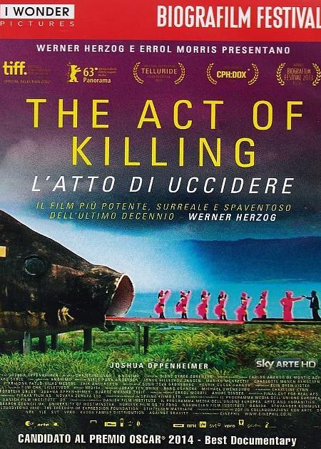THE ACT OF KILLING - L'ATTO DI UCCIDERE